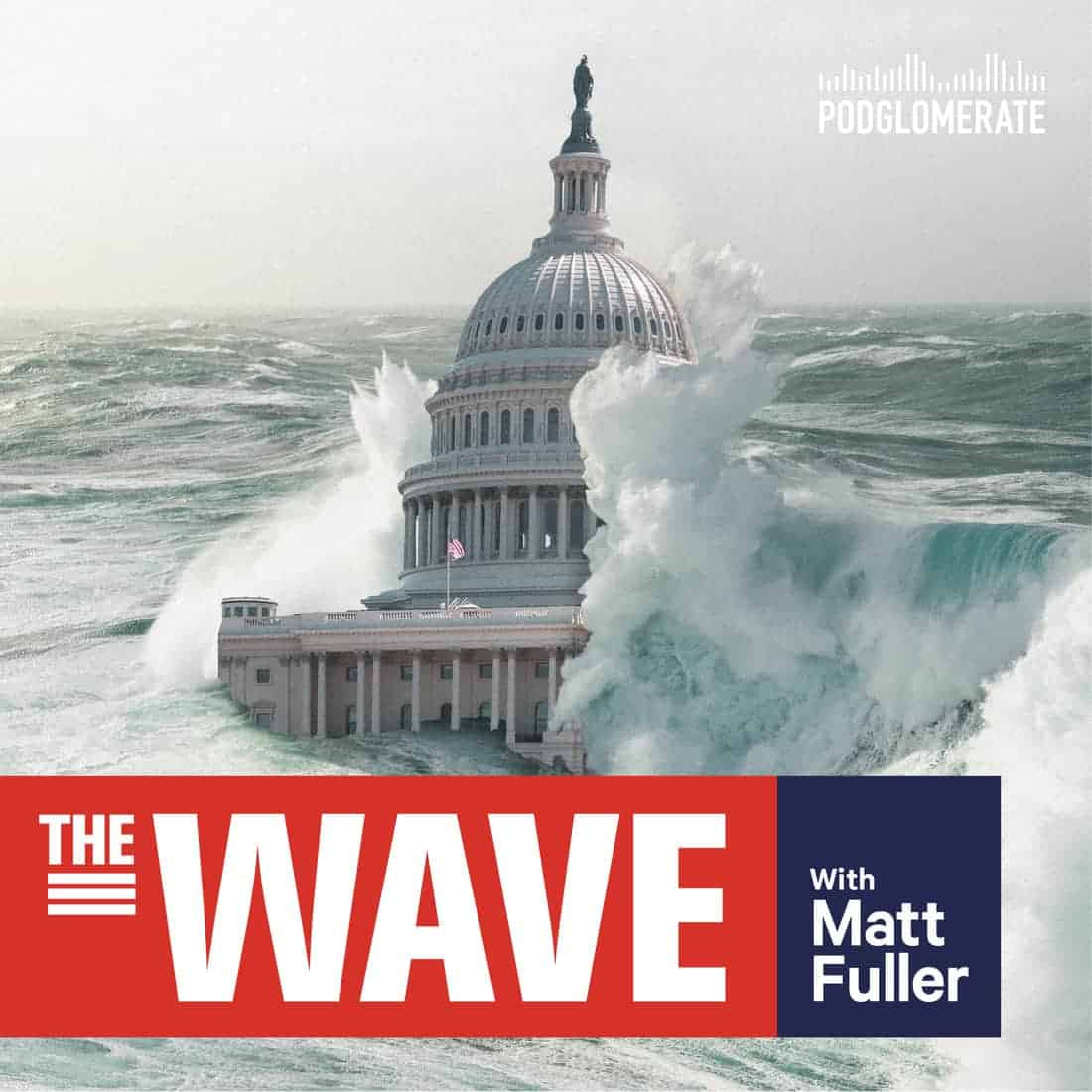 The Wave | The Podglomerate